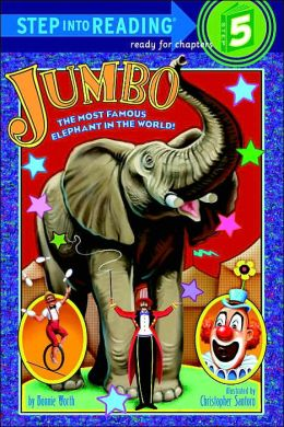 Jumbo: The Most Famous Elephant In The World!