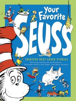 Your Favorite Seuss: A Baker's Dozen from the One and Only Dr. Seuss