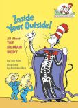 Book Cover Image. Title: Inside Your Outside!:  All About the Human Body (Cat in the Hat's Learning Library Series), Author: Tish Rabe