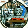 Better View for Gordon and Other Thomas the Tank Engine Stories