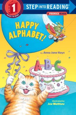 Happy Alphabet!: A Phonics Reader (Step into Reading Book Series: A Step 1 Book)