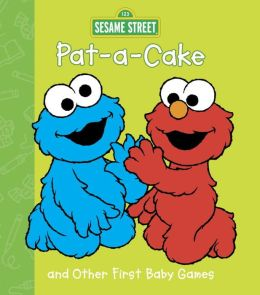 Pat-A-Cake and Other First Baby Games (Sesame Street)