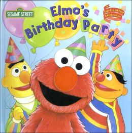 Elmo's Birthday Party: A Touch-and-Feel Celebration