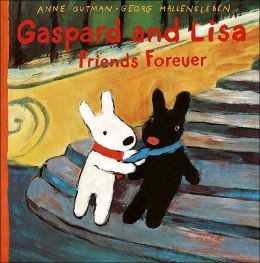 Gaspard and Lisa, Friends Forever (Misadventures of Gaspard and Lisa Series)