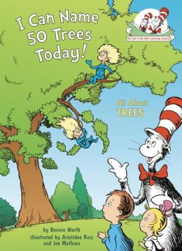 I Can Name 50 Trees Today!: All About Trees (Cat in the Hat's Learning Library Series)