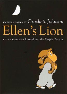 Ellen's Lion: Twelve Stories by Crockett Johnson