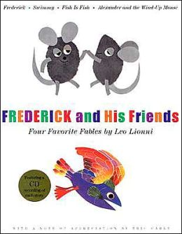 Frederick and His Friends: Four Favorite Fables