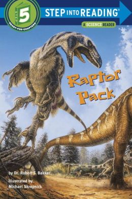 Raptor Pack (Step into Reading Book Series: A Step 5 Book)