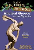 Book Cover Image. Title: Magic Tree House Fact Tracker #10:  Ancient Greece and the Olympics: A Nonfiction Companion to Magic Tree House #16: Hour of the Olympics, Author: Mary Pope Osborne