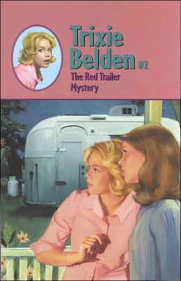 The Red Trailer Mystery (Trixie Belden Series)