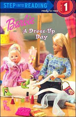 Barbie (Step into Reading Series): A Dress-Up Day