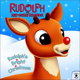 Rudolph's Bright Christmas (Rudolph the Red-Nosed Reindeer Series)