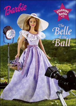 The Belle of the Ball (Starring Barbie Series)
