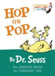 Book Cover Image. Title: Hop on Pop:  Bright and Early Board Book Series, Author: Dr. Seuss