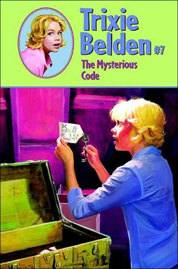 Mysterious Code (Trixie Belden Series #7)