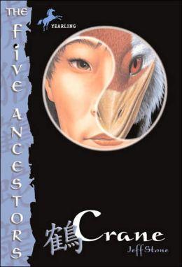 Crane (The Five Ancestors Series #4)