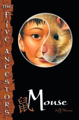 Mouse (The Five Ancestors Series #6)