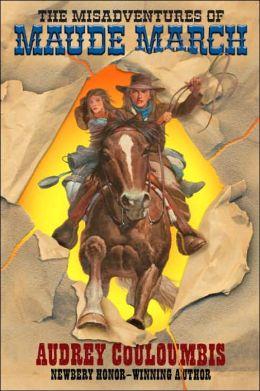 The Misadventures of Maude Marche: Or Trouble Rides a Fast Horse