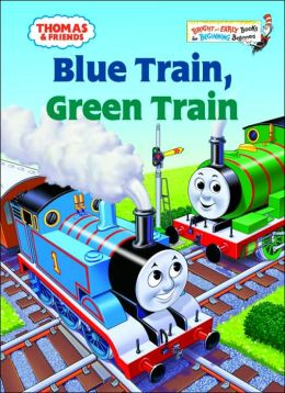 Blue Train, Green Train (Thomas the Tank Engine and Friends Series)