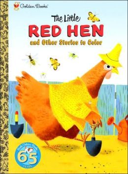 The Little Red Hen and Other Stories to Color