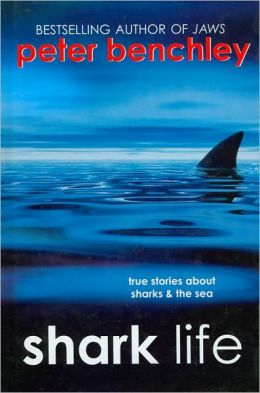 Shark Life: True Stories about Sharks and the Sea