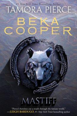 Mastiff (Beka Cooper Series #3)