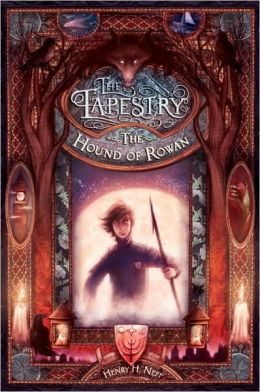 The Hound of Rowan (The Tapestry Series #1)
