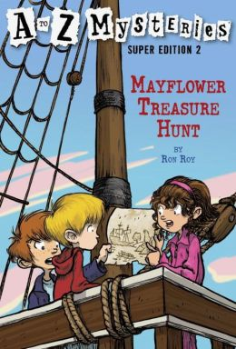 Mayflower Treasure Hunt (A to Z Mysteries Super Edition #2)
