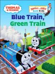 Book Cover Image. Title: Blue Train, Green Train (Thomas the Tank Engine and Friends Series), Author: Rev. W. Awdry