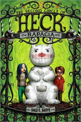 Rapacia: The Second Circle of Heck (Circles of Heck Series #2)