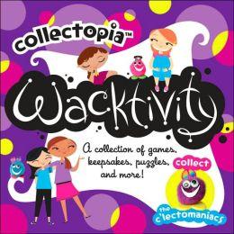 Collectopia: Wacktivity