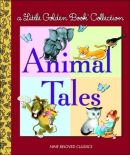 Animal Tales: Little Golden Book Collection