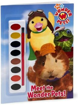 Meet the Wonder Pets! (Wonder Pets! Series)