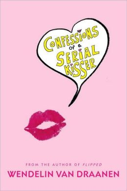 Confessions of a Serial Kisser