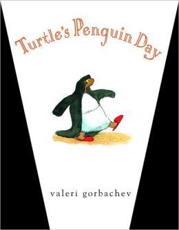 Turtle's Penguin Day