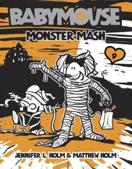 Monster Mash (Babymouse Series #9)