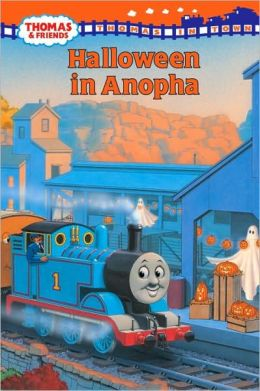 Halloween in Anopha (Thomas and Friends: Thomas In Town Series)