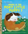 Book Cover Image. Title: Where is the Poky Little Puppy?, Author: Janette Sebring Lowrey