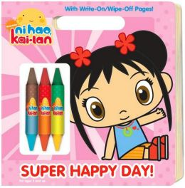 Super Happy Day! (Ni Hao, Kai-lan Series)