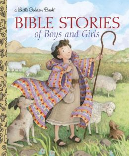 Bible Stories of Boys and Girls (Little Golden Book Series)