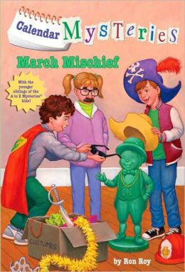 March Mischief (Calendar Mysteries Series #3)