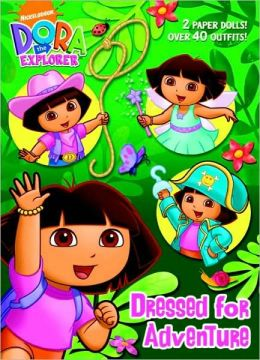Dressed for Adventure (Dora the Explorer Series)