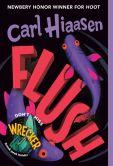 Book Cover Image. Title: Flush, Author: Carl Hiaasen
