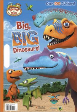 Big, BIG Dinosaurs (Dinosaur Train)