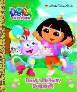 Dora's Birthday Surprise! (Dora the Explorer)