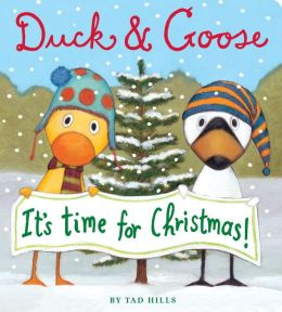 Duck and Goose, It's Time for Christmas!