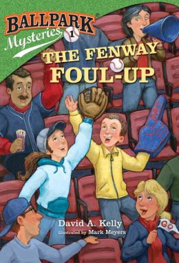 The Fenway Foul-up (Ballpark Mysteries Series #1)