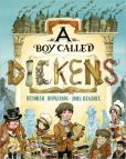 Book Cover Image. Title: A Boy Called Dickens, Author: Deborah Hopkinson