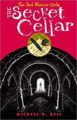 The Secret Cellar (The Red Blazer Girls Series #4)