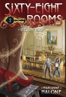 Stealing Magic (Sixty-Eight Rooms Adventure Series #2)